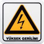 Yüksek Gerilim PVC Uyarı Levhası A1 218 12 cm x 12 cm x 3 mm