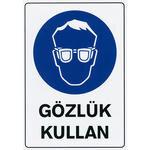Gözlük Kullanın PVC Uyarı Levhası D 101 25 cm x 36 cm x 700 mic