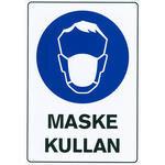 Maske Kullan PVC Uyarı Levhası D 104 25 cm x 36 cm