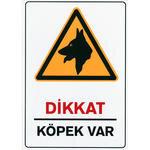 Dikkat Köpek Var PVC Uyarı Levhası D 135 25 cm x 36 cm