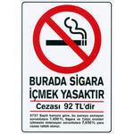 Sigara İçmek Yasaktır PVC Uyarı Levhası D 138  25 cm x 36 cm x 700 mic