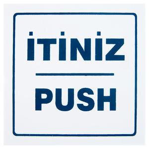 İtiniz Push PVC Dekota Uyarı Levhası P2A-02139