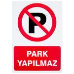 Park Yapılmaz PVC Dekota Uyarı Levhası P1D-02116